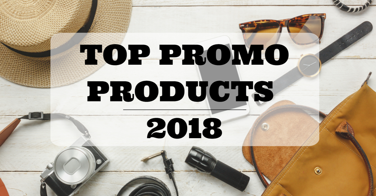 10 Hot New Promotional Items of 2018